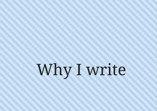 why-i-write-2